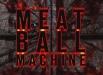 meatballmachine_00