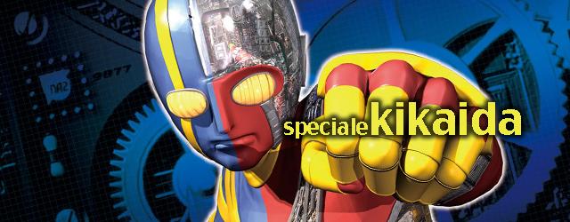 In occasione dell'uscita nelle sale del reboot, ecco una speciale su una delle serie di super eroi giapponesi più folle e psichedelica di sempre. Kikaida!