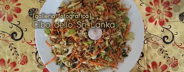 Una nuova golosissima galleria fotografica di cibi dello Sri Lanka dai nostri redattori in loco.
