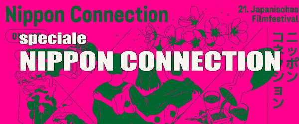 Il nostro report dal Nippon Connection di Francoforte. Vi raccontiamo il meglio del cinema giapponese contemporaneo.